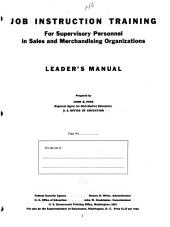 Job instruction training for supervisory personnel in sales and merchandising organizations: Leader's manual prepared