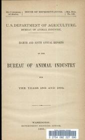 Eighth and Ninth Annual Reports of the Bureau of Animal Industry for the Years 1891 and 1892