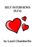Self Interviews (S.I.'s)