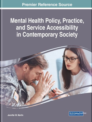 Mental Health Policy  Practice  and Service Accessibility in Contemporary Society
