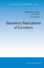 Geometric Realizations Of Curvature