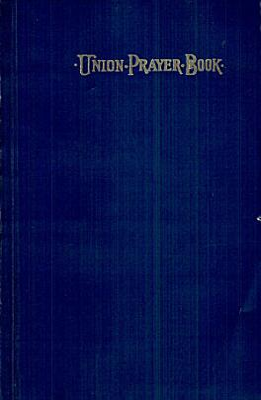 The Union Prayerbook for Jewish Worship