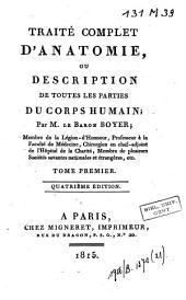 Traité complet d'anatomie, ou Description de toutes les parties du corps humain: Volume1