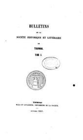 Bulletins de la Société Historique et Littéraire de Tournai: Volume3
