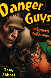 Danger Guys: Hollywood Halloween