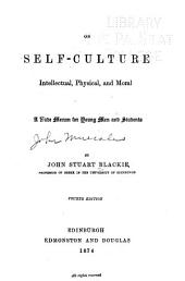 On Self-culture Intellectual, Physical and Moral: A Vade-mecum