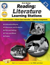 Reading, Grades 6 - 8: Literature Learning Stations