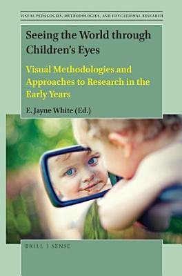 Seeing the World through Children   s Eyes PDF