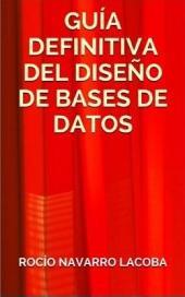 La guía definitiva del diseño de bases de datos