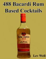 488 Bacardi Rum Based Cocktails PDF