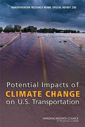 Potential Impacts of Climate Change on U.S. Transportation: Special Report 290