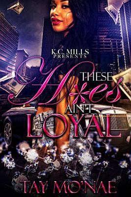These H es Ain t Loyal PDF