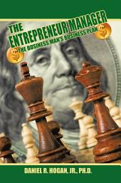 $$$ The Entrepreneur Manager: The Business Man's Business Plan