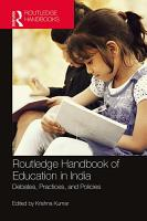 Routledge Handbook of Education in India PDF