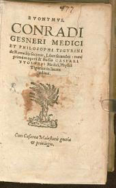 Evonymus: Conradi Gesneri Medici Et Philosophi Tigurini de Remediis secretis, Liber .... Liber secundus. 2