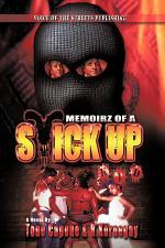 Memoirz of a Stick Up Kid