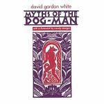 Myths of the Dog-Man