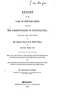 Report of the Case of Edward Prigg Against the Commonwealth of Pennsylvania  Argued and Adjudged in the Supreme Court of the United States  at January Term  1842 PDF
