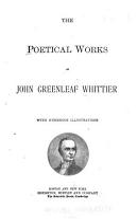 The Poetical Works of John Greenleaf Whittier PDF