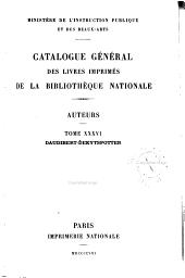 Catalogue général des livres imprimés de la Bibliothèque nationale: Auteurs, Volume36