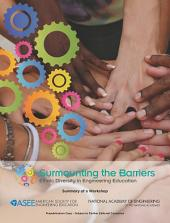 Surmounting the Barriers: Ethnic Diversity in Engineering Education: Summary of a Workshop