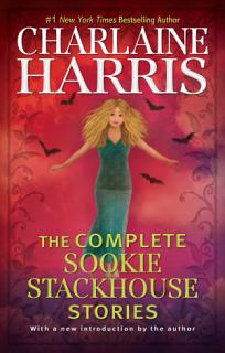 The Complete Sookie Stackhouse Stories Book