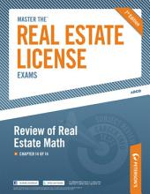 Master the Real Estate License Exam: Review of Real Estate Math: Chapter 14 of 14, Edition 7