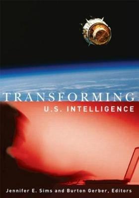 Transforming U S  Intelligence
