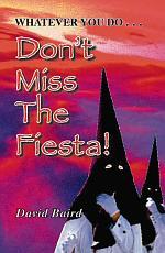 Don't Miss The Fiesta!