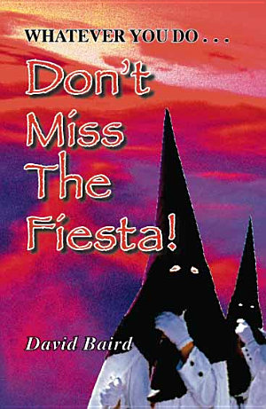 Don t Miss The Fiesta