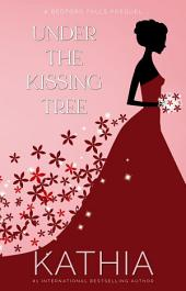 Under the Kissing Tree