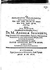 Explicatio philol. vers. I. ex cap. IV. Genes