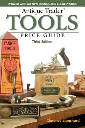Antique Trader Tools Price Guide: Edition 3