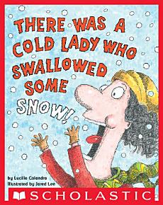 There Was a Cold Lady Who Swallowed Some Snow   Digital Read Along PDF