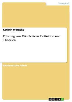 F  hrung von Mitarbeitern  Definition und Theorien PDF