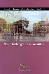 New Challenges in Recognition: Recognition of Prior Learning and Recognition in a Global Context, Volume 638