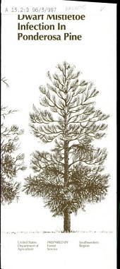 Dwarf mistletoe infection in ponderosa pine