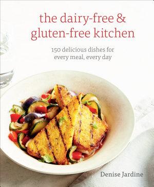 The Dairy Free   Gluten Free Kitchen