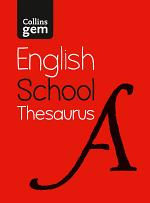 Gem School Thesaurus: Trusted support for learning (Collins School Dictionaries)