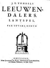 J. v. Vondels Leeuwendalers. Lantspel
