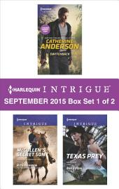 Harlequin Intrigue September 2015 - Box Set 1 of 2: Switchback\McCullen's Secret Son\Texas Prey