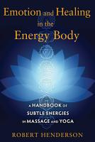 Emotion and Healing in the Energy Body PDF
