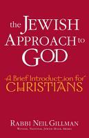 The Jewish Approach to God PDF