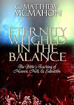Eternity Weighed in the Balance