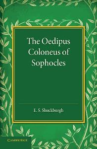 The Oedipus Coloneus of Sophocles PDF