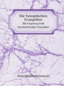 Die Synoptischen Evangelien PDF