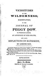 Vicissitudes in the Wilderness: Exemplified in the Journal of Peggy Dow