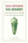 Voces africanas Voix africaines: POESÍA DE EXPRESIÓN FRANCESA (1950-2000) POÉSIE D´EXPRESSION FRANÇAISE (1950-2000)