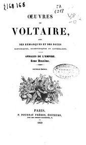 Oeuvres de Voltaire avec des remarques et des notes historiques, scientifiques et littéraires: Annales de l'empire, Volume2