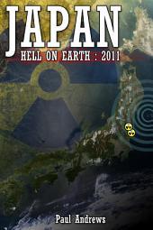 Japan - Hell on Earth: 2011